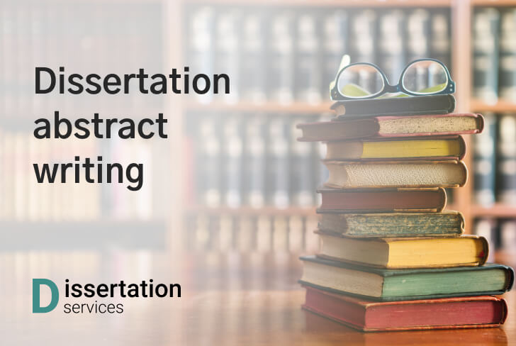 How To Write A Dissertation Abstract?