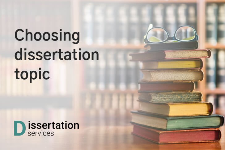 Tips And Tricks For Choosing Dissertation Topic