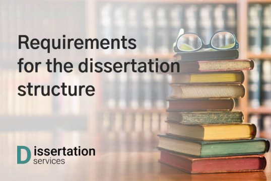 General Requirements For The Dissertation Structure